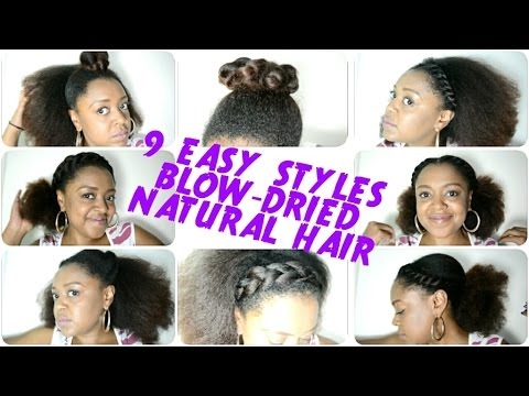 9 BACK TO SCHOOL hairstyles for BLOW DRIED NATURAL HAIR (2016 ...