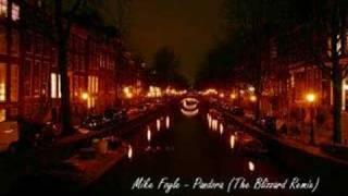 Mike Foyle - Pandora (The Blizzard Remix) HQ