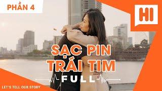 Sạc Pin Trái Tim Full - Phần 4 - Phim Tình Cảm   Hi Team - FAPtv