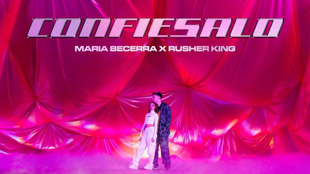 Maria Becerra, RusherKing - Confiésalo (Official Video)