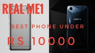 RealMe1 review. Best phone under 10000