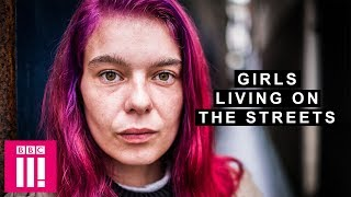 Sleeping Rough | Girls Living On The Streets Of Brighton