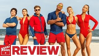 Baywatch Review (2017)