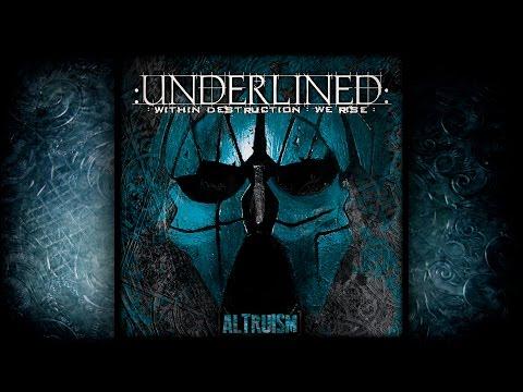 UNDERLINED: Altruism (2015) FULL ALBUM