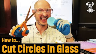How To Cut Circles In Glass (2018 Edition)