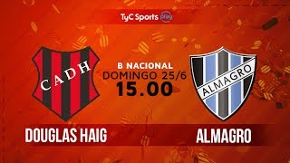 Douglas Haig vs Almagro full match