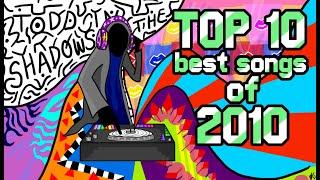 Todd in the Shadows - Top Ten Best Hit Songs of 2010 (reupload)