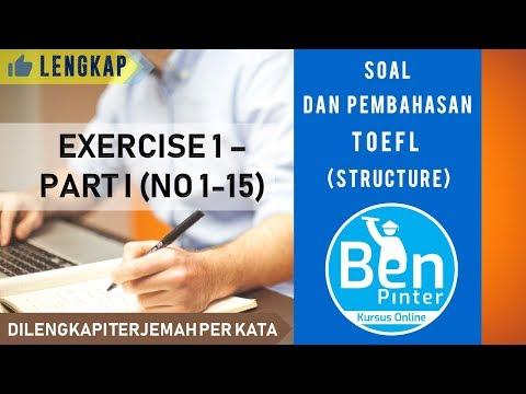 soal-dan-pembahasan-toefl-(structure)-|-exercise-1-(no.-1-15)