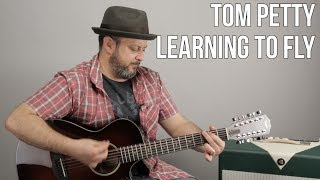 Tom Petty - Learning to Fly  - Easy 4 Chord Acoustic Song