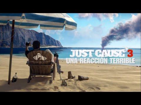 """JUST CAUSE 3 """"UNA REACCIÓN TERRIBLE"""""""