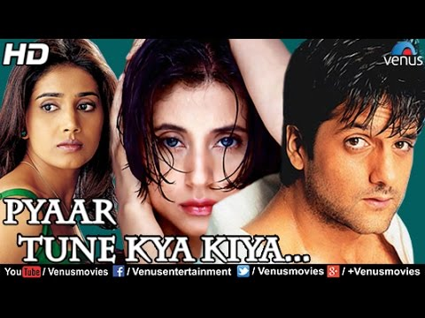 Pyaar Tune Kya Kiya Full Movie | Hindi Movies 2016 | Fardeen Khan Movies | Latest Bollywood Movies