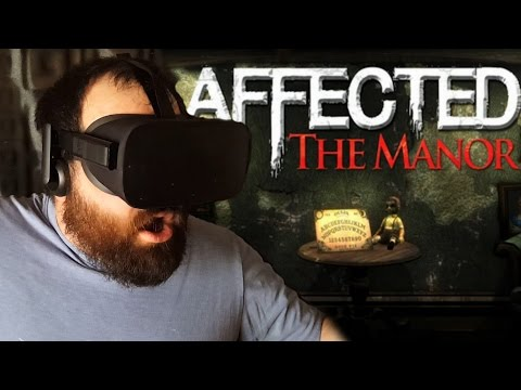 Affected: The Manor | Oculus VR