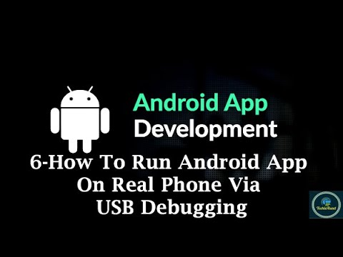 6-How To Run Android App On Real Phone Via USB Debugging || Android App Development
