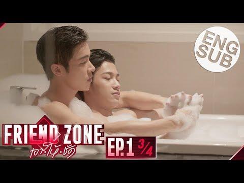 [Eng Sub] Friend Zone เอา•ให้•ชัด | EP.1 [3/4]