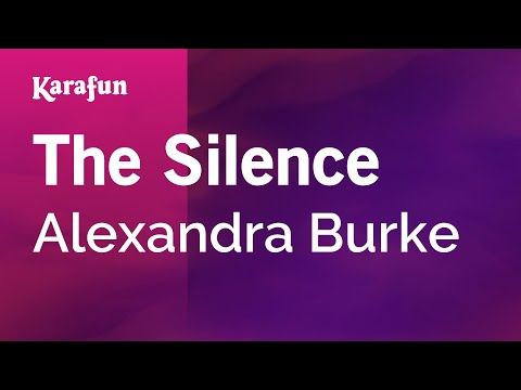 Karaoke The Silence - Alexandra Burke *