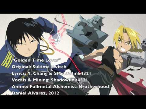 ENGLISH 'Golden Time Lover' Fullmetal Alchemist: Brotherhood