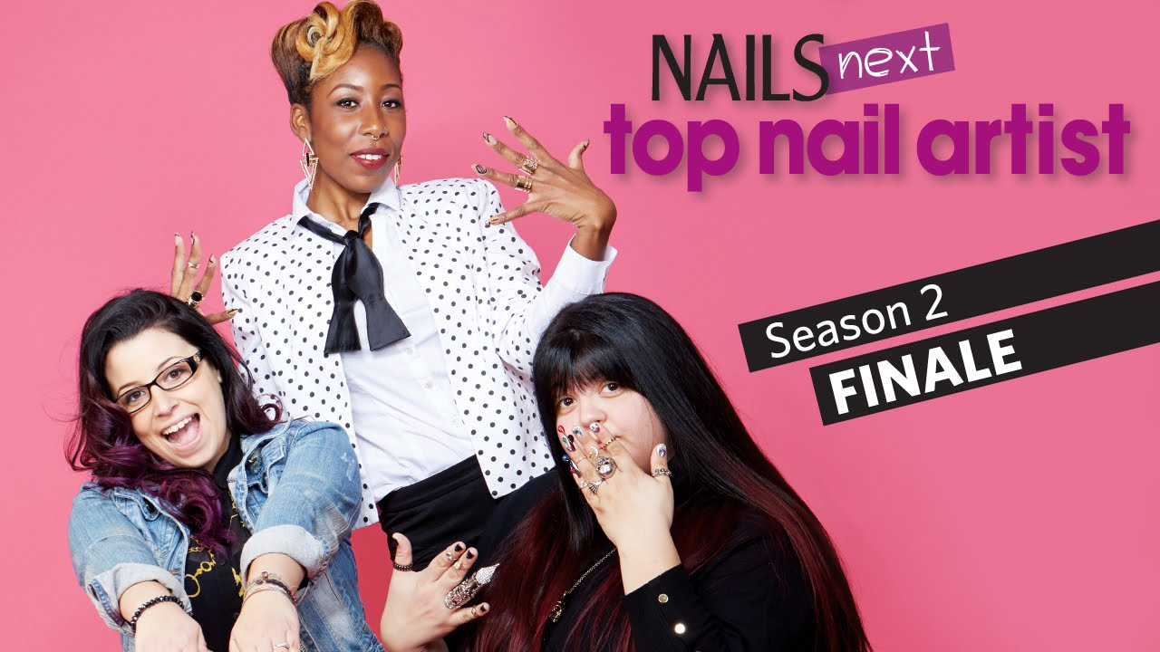 NAILS Next Top Nail Artist: Season 2 Finale (Competition Results ...