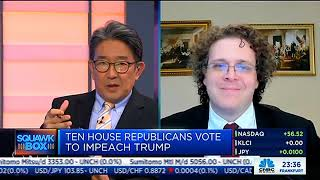Guest on CNBC Squawk Box To Discuss Impeachment