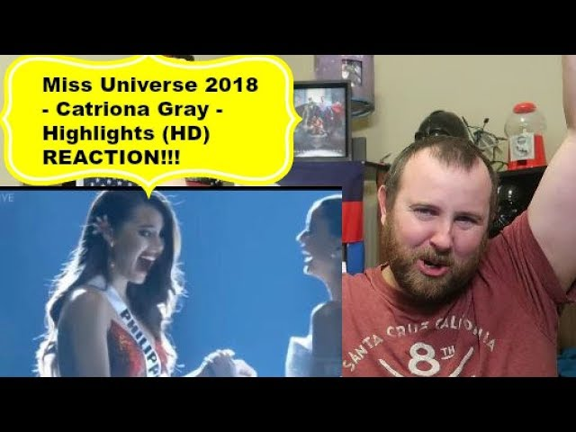 Miss Universe 2018 Catriona Gray Highlights Hd Reaction