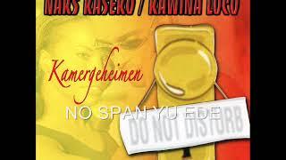 Naks Kaseko Loco - No Span Yu Ede