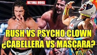 Download Lagu ¡ULTIMA HORA! RUSH VS PSYCHO CLOWN ¿CABELLERA VS MASCARA? mp3