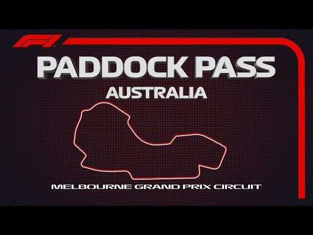 F1 Paddock Pass: Pre-Race At The 2019 Australian Grand Prix