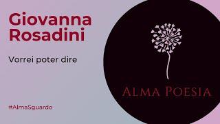Giovanna Rosadini - inedito   Alma Poesia