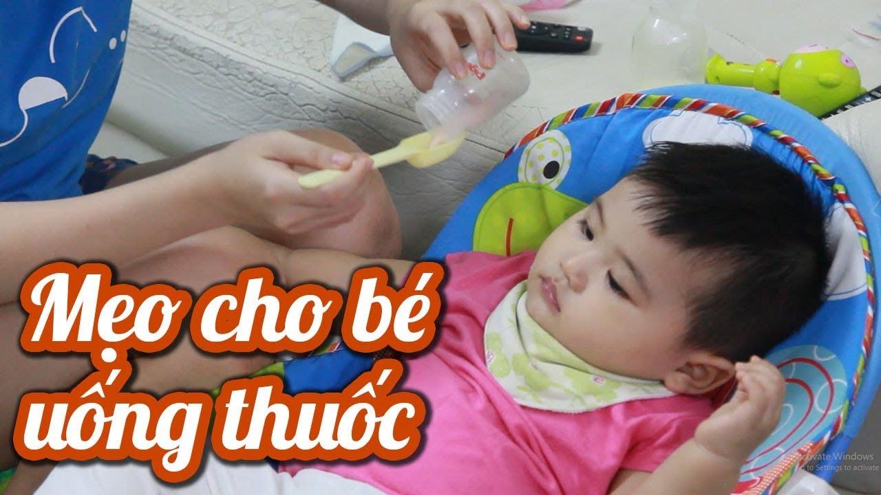 Cách cho bé uống thuốc không nôn dễ dàng - Mẹo nhỏ chăm con ốm