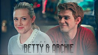 ✗ Betty & Archie | Wide Eyed