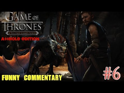 THIS DRAGON IS PISSED!!( GAME OF THRONES, A$$HOLE EDITION #6) WITH FUNNY COMEMNTARY