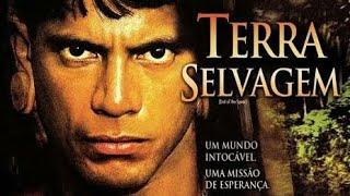 TERRA SELVAGEM #CineTribo