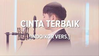 Gambar cover [Cover-Indonesian/Korean] CINTA TERBAIK - CASSANDRA BAND