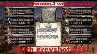 company of hereos 2 gameplay with greyshot117