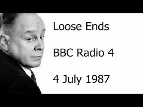 Ned Sherrin - Loose Ends - 4 July 1987
