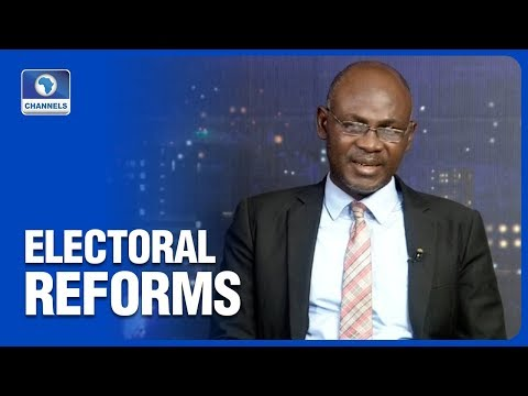 Analyst Dissects The Processes Of Electoral Reforms