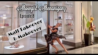 Busting out some Broadway in the Mall- Showgirl Shenaniganz Episode 8