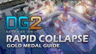 #6 RAPID COLLAPSE Gold Medal - Defense Grid 2