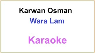Kurdish Karaoke Latin: Karwan Osman Wara Lam