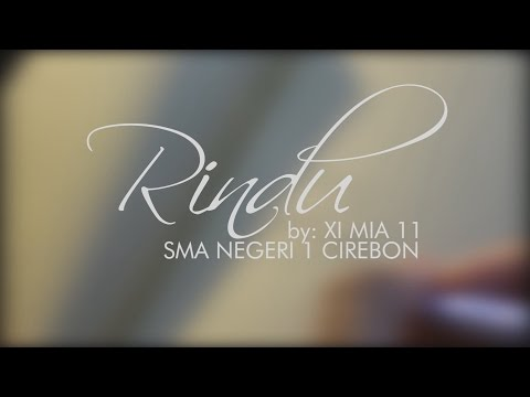 RINDU - 11 MIA 11 (Musikalisasi Sajak Sunda) [Official Music Video]