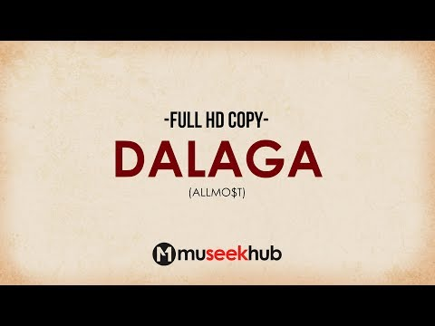 Allmo$t - Dalaga (Dalagang Pilipina) Full HD Lyrics 🎵