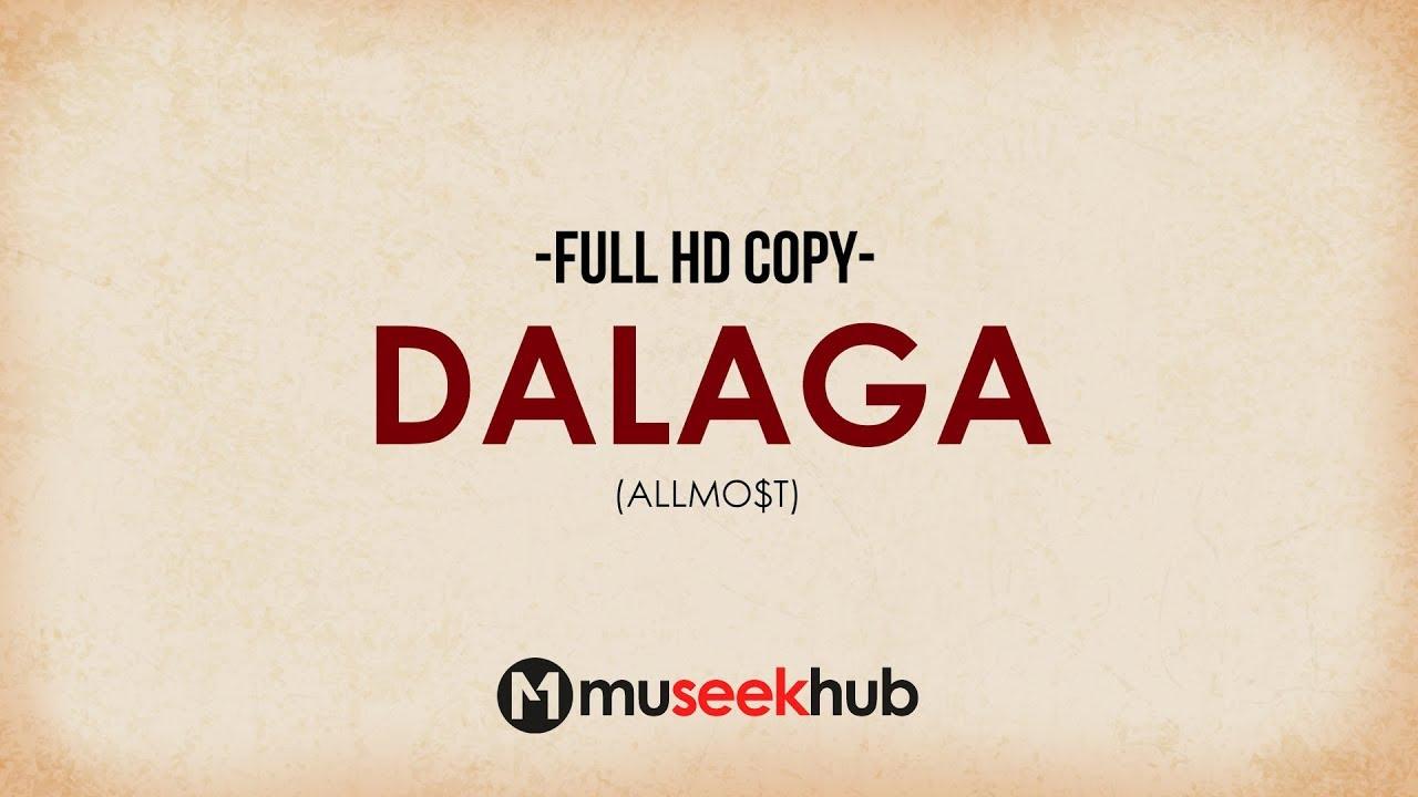 Download Allmo$t - Dalaga (Dalagang Pilipina) Full HD Lyrics 🎵