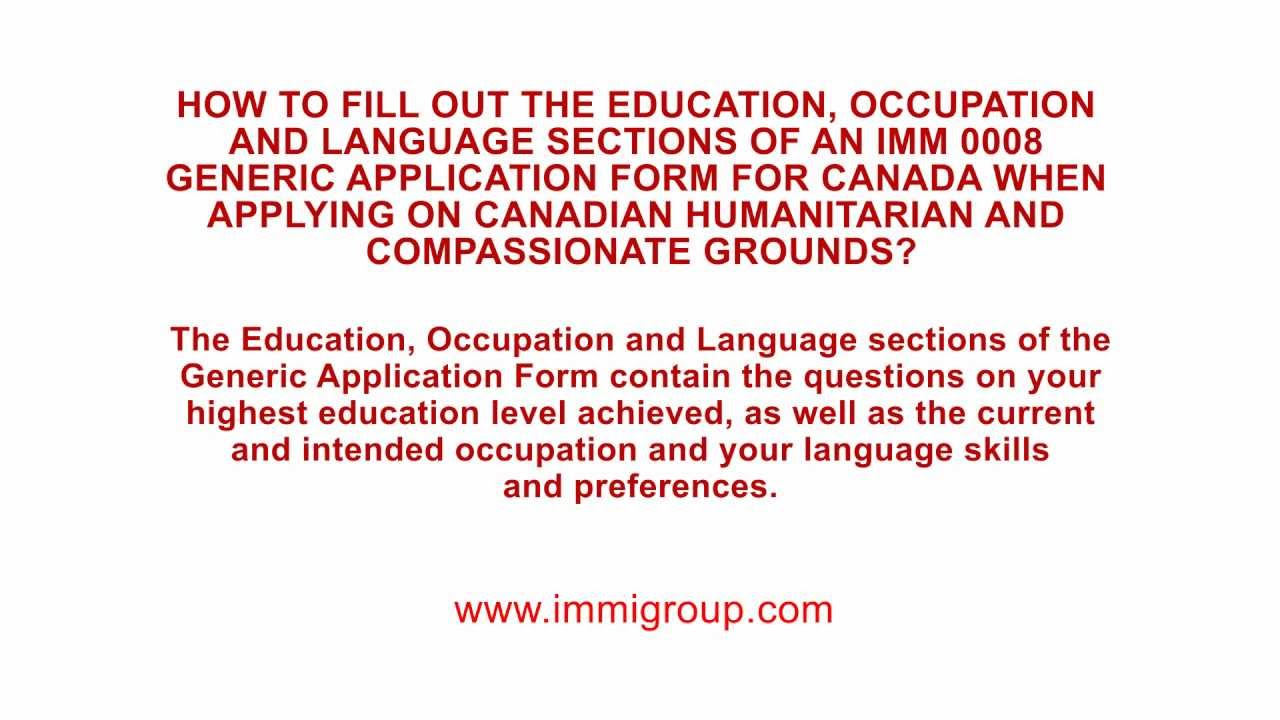 How to fill out the IMM 0008 when applying on itarian and ... Generic Application Form Canada Imm Guide on