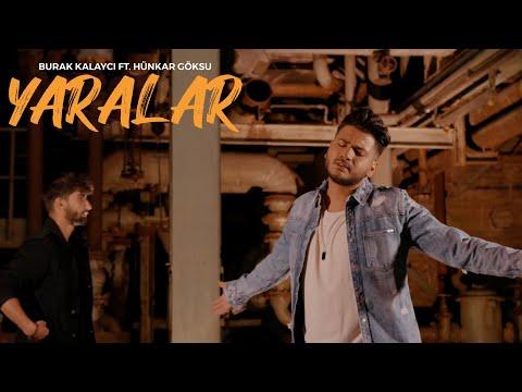 Burak Kalaycı ft. Hünkar Göksu - YARALAR (Official Video in 4K)   Prod. Burak Kalaycı