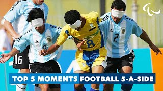 Golden Goals | Top 5 moments from Football 5-a-side | Paralympic Games