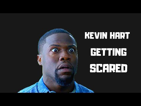 Kevin Hart Getting Scared For 6 Minutes
