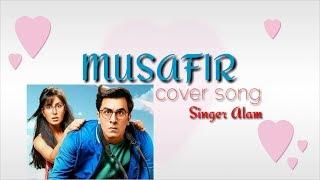 Musafir Cover | Jagga Jasoos | Pritam | Ranbir Kapoor | Katrina Kaif