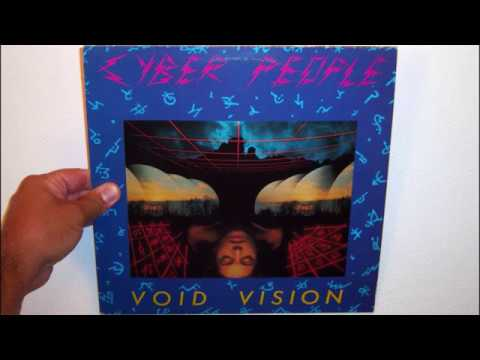 Cyber People - Void vision (1985 Slow version)