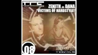 Zenith Vs Dana - Victims Of Hardstyle (Champagne Mix)