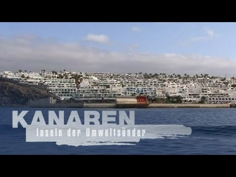 Kanaren  Inseln der Umweltsünder 2009