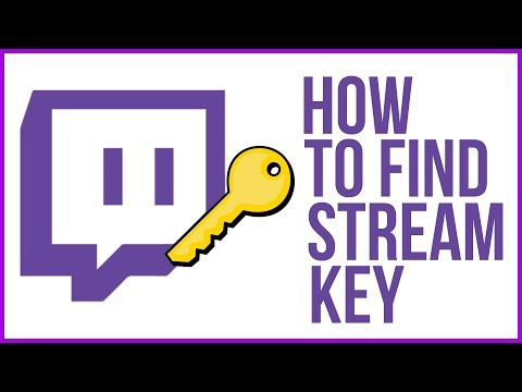How To Find And Use Your Twitch Stream Key [Solved] - The